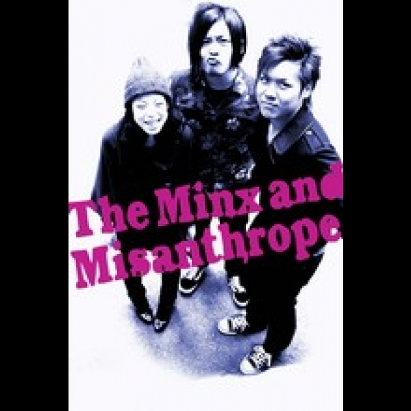 The Minx and Misanthrope